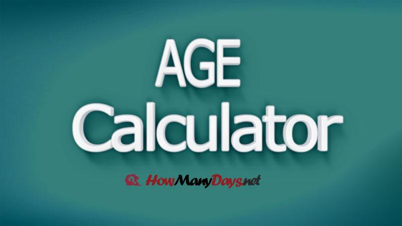 age calculator, age calculation, age calculator online, how to calculate age, age calculator in months, age calculator in days