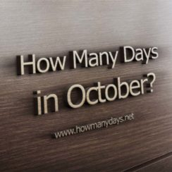 how many days in october, how many days are in october, how many days in october month, how many days is october, how many days has october got